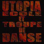 UTOPIA Ecole et Troupe de Danse
